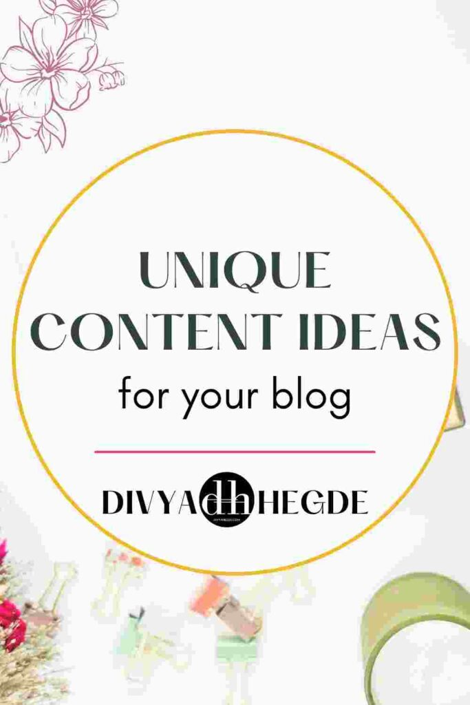 Here are some tips to generate unique content ideas for your blog.