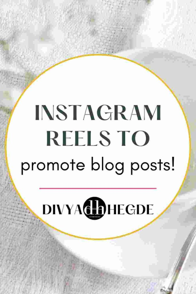 7 Instagram reels ideas to promote your blog and get discovered by customers.