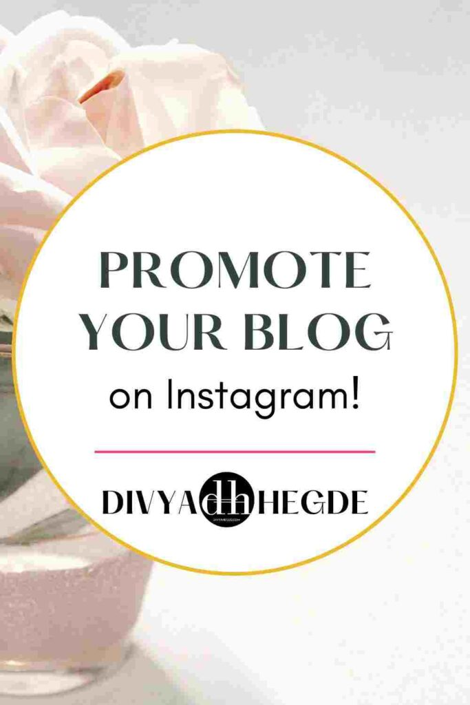 Promote your blog on Instagram and win new readers, clients and customers!